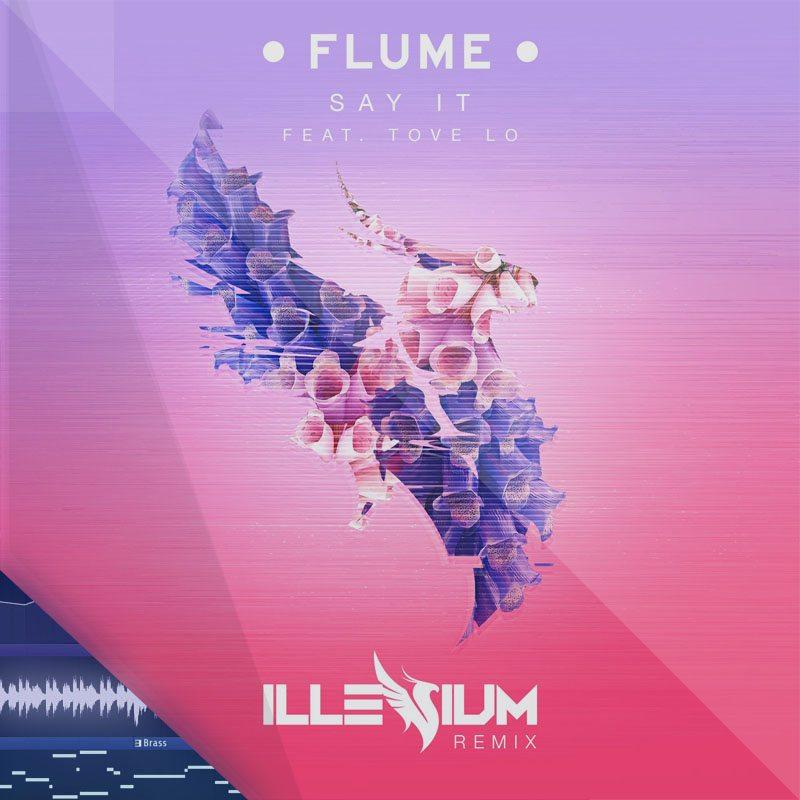 Flume - Say It (Illemium Remix) FLP Studio Remake Project File