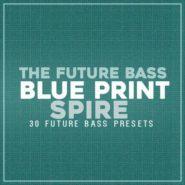 The Future Bass Blue Print – Spire