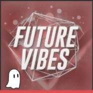 Future Vibes – Volume 1