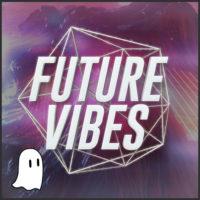 Bantana Audio - Future Vibes Volume 2 | Free Future Bass