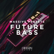 Origin Sound - Future Bass Massive Presets