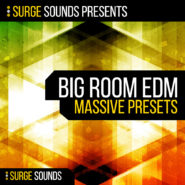 Big Room EDM - Bantana Audio | Surge Sounds is proud to present 'Big Room EDM'!