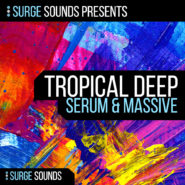 Tropical Deep House Serum & Massive