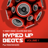 Hyped Up Beats - Volume 1 - Bantana Audio | The search for the ultimate beat kits are over! With Hyped Up Beats - Volume 1, Production master brings you 11 heavy house beat kits. Suitable for bass house, future house, house, club, electro house and EDM. There are 11 different flavors with each a heavy variation so you can mix and match to make it fit your song perfectly.