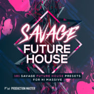 Savage Future House - Bantana Audio | Savage Future House for NI Massive is not your regular Future House pack... It is jampacked with ONLY the most Savage of Future House presets, hitting that sweet spot right between Future House and Bass House.