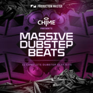 Chime presents Massive Dubstep Beats