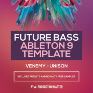 Venemy - Unison (Ableton Template) - Bantana Audio | Venemy - Unison (Ableton 9 Template)