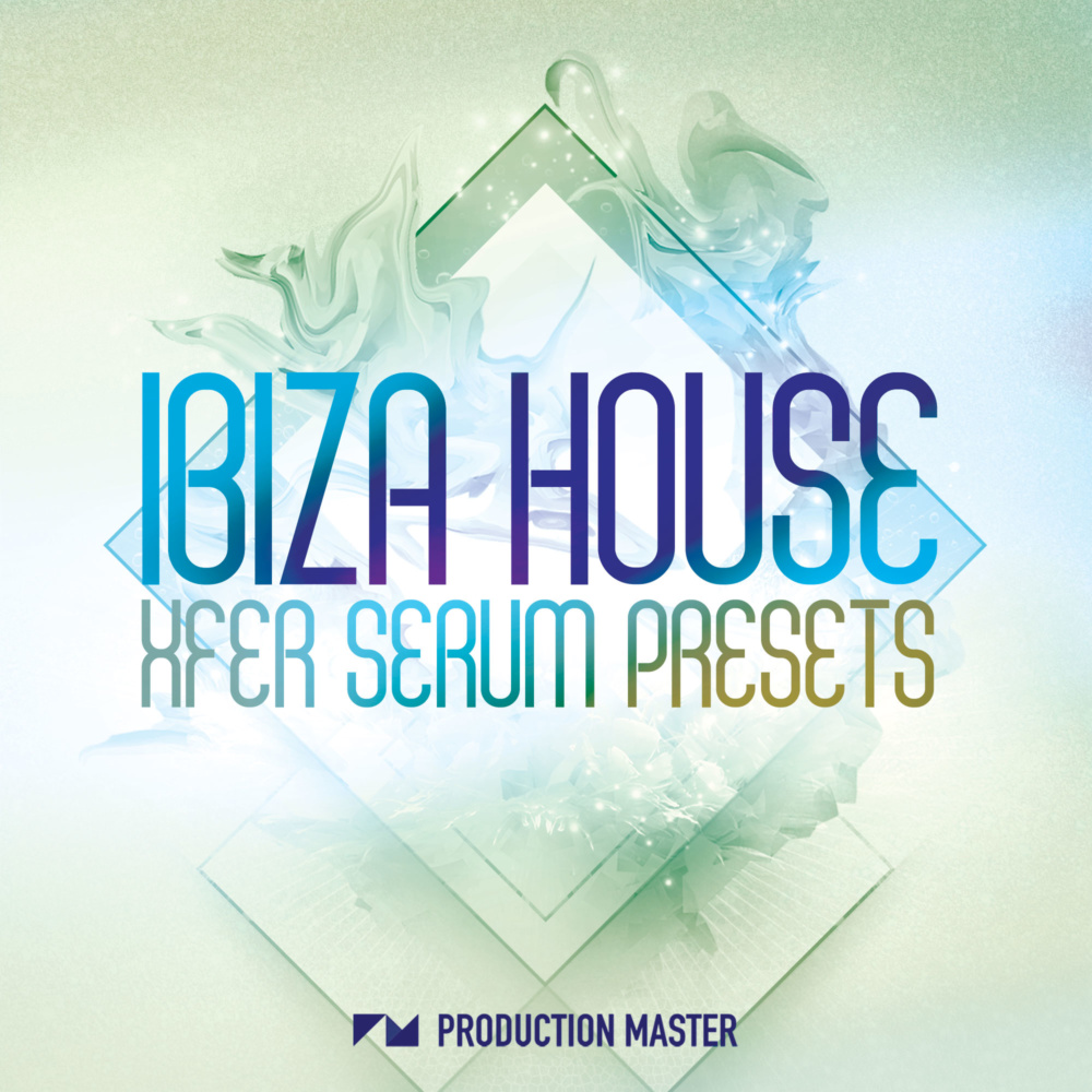 Production Master - Ibiza House Xfer Serum presets