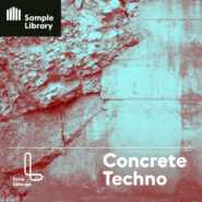 Concrete Techno - Bantana Audio | About the collection: