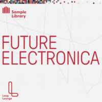 Future Electronica by Lounge Loop on Bantana Audio