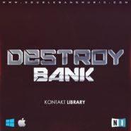 Destroy Bank (Kontakt 5 Library)