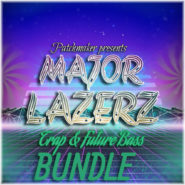 MAJOR LAZERZ Trap & Future Bass BUNDLE