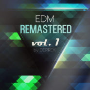 EDM Remastered Volume 1