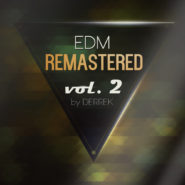 EDM Remastered Volume 2