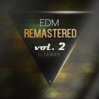 EDM Remastered Volume 2