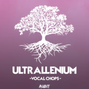 Ultrallenium Vocal Chops