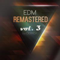 EDM Remastered Vol. 3 For Spire
