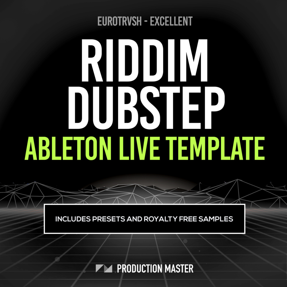 Production Master - Excellent (Riddim Dubstep Ableton Live Templates)