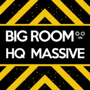 Big Room HQ Massive