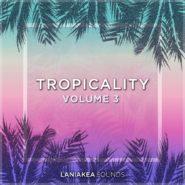 Tropicality 3
