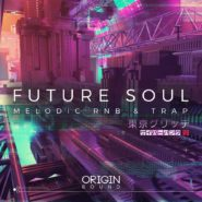 Future Soul – Melodic RnB & Trap