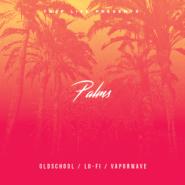 Palms – Oldschool Hip-Hop Essentials
