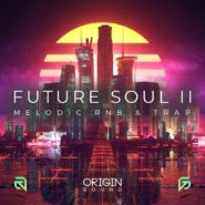 Future Soul II – Melodic RNB & Trap
