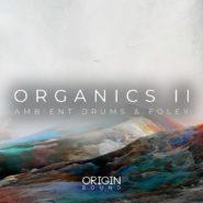 Organics II – Ambient Drums & Foley