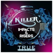 Killer Impacts & Risers