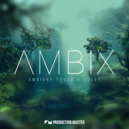 Ambix – Ambient Tools & Foley
