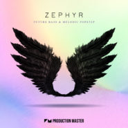 Zephyr – Future Bass & Melodic Popstep
