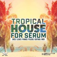 Tropical House For Serum - Bantana Audio | <strong>This is a free edit of the full version.</strong>